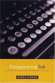 Cover of: Disappearing ink by Dana Gioia