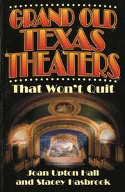 Cover of: Grand old Texas theatres by Joan Upton Hall