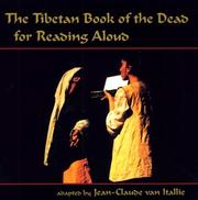 Cover of: The Tibetan book of the dead for reading aloud by Karma Lingpa
