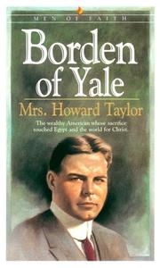 Cover of: Borden of Yale by Mary Geraldine Guinness Taylor