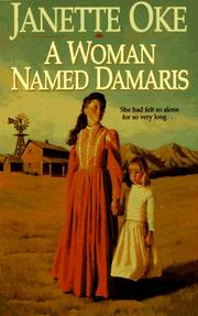 Cover of: A Woman Named Damaris (Women of the West) | Janette Oke