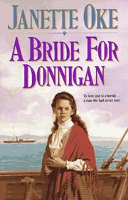 Cover of: A bride for Donnigan | Janette Oke