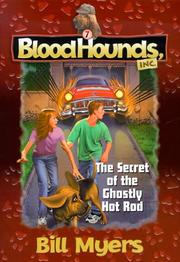 Cover of: The secret of the ghostly hot rod | Bill Myers
