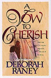 Cover of: A vow to cherish by Deborah Raney