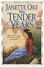 Cover of: The Tender Years | Janette Oke