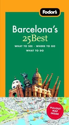 Fodors Barcelonas 25 Best With Map