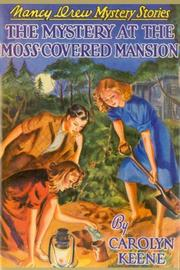 Cover of: The Mystery of the Moss-Covered Mansion by Carolyn Keene