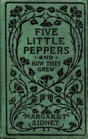 Cover of: Five Little Peppers and How They Grew by Margaret Sidney