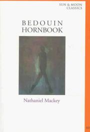 Cover of: Bedouin Hornbook (Sun and Moon Classics) | Nathaniel Mackey