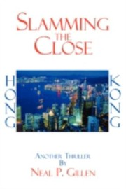 Cover of: Slamming the Close | Neal P. Gillen