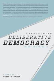 Cover of: Approaching Deliberative Democracy