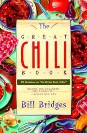 Cover of: The great chili book | Bill Bridges