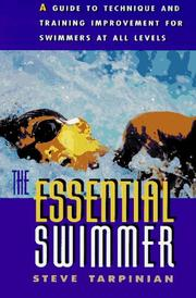 Cover of: The essential swimmer | Steve Tarpinian