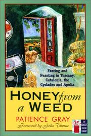 Cover of: Honey from a weed by Patience Gray