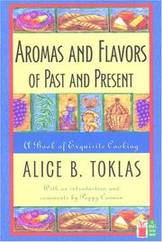 Cover of: Aromas and flavors of past and present | Alice B. Toklas