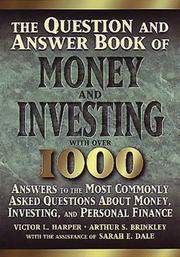 Cover of: The question and answer book of money and investing | Victor L. Harper