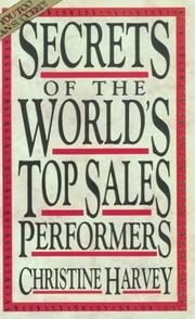 Cover of: Secrets of the world's top sales performers | Christine Harvey