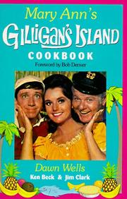 Cover of: Mary Ann's Gilligan's Island cookbook | Dawn Wells