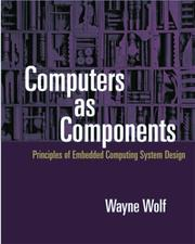 Cover of: Computers as Components | Wayne Wolf