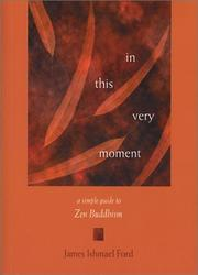 Cover of: In This Very Moment by James Ishmael Ford
