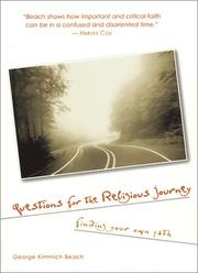 Cover of: Questions for the religious journey | George K. Beach