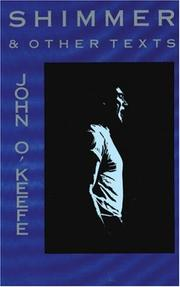 Cover of: Shimmer & other texts | John O'Keefe