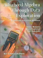 Cover of: Advanced algebra through data exploration by Jerald Murdock