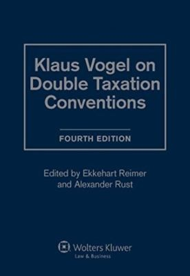 Klaus Vogel On Double Taxation Conventions 4th Rev Ed by Klaus Vogel