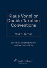 Cover of: Klaus Vogel On Double Taxation Conventions 4th Rev Ed | Klaus Vogel