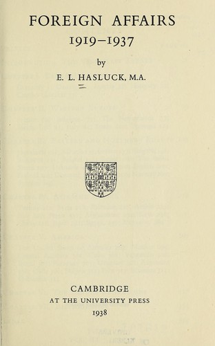 Foreign affairs, 1919-1937 by Eugène Lewis Hasluck