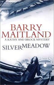 Cover of: Silvermeadow | Barry Maitland