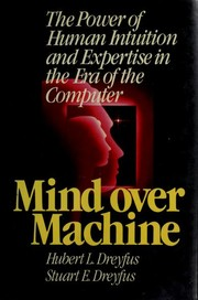 Cover of: Mind Over Machine | Hubert L. Dreyfus