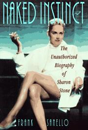 Cover of: Naked instinct | Frank Sanello