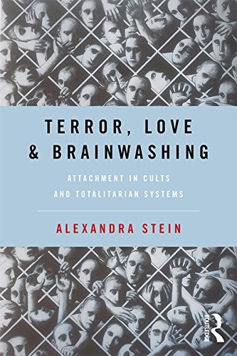 Terror, Love and Brainwashing by Alexandra Stein