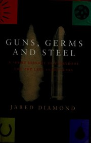 Cover of: Guns, germs, and steel | Jared Diamond
