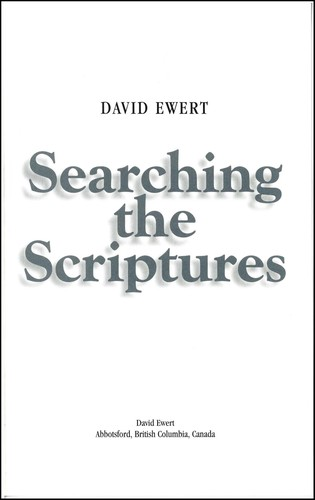 Searching the Scriptures by David Ewert