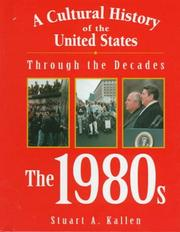 Cover of: A Cultural History of the United States Through the Decades | Stuart A. Kallen