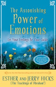 Cover of: The astonishing power of emotions | Abraham (Spirit)