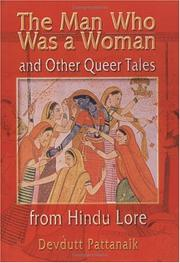 Cover of: The Man Who Was a Woman and Other Queer Tales from Hindu Lore (Haworth Gay & Lesbian Studies) (Haworth Gay & Lesbian Studies) | Devdutt Pattanaik