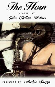 Cover of: The horn | John Clellon Holmes