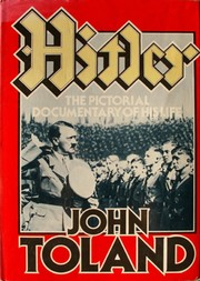 Cover of: Hitler, the pictorial documentary of his life | John Willard Toland