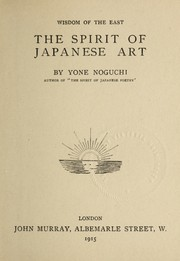 Cover of: The spirit of Japanese art by Yoné Noguchi