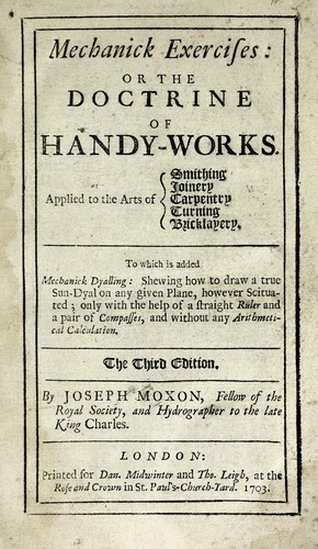 Mechanick exercises by Moxon, Joseph
