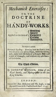 Cover of: Mechanick exercises | Moxon, Joseph