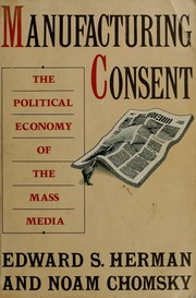 Cover of: Manufacturing consent | Edward S. Herman, Noam Chomsky