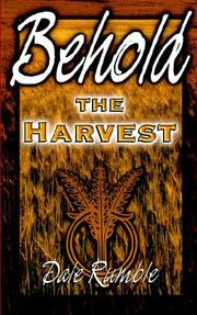 Cover of: Behold the harvest | Dale Rumble