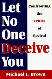 Cover of: Let no one deceive you | Michael L. Brown