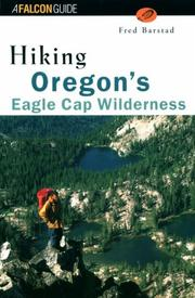 Cover of: Hiking Oregon's Eagle Cap Wilderness (Regional Hiking Series) | Fred Barstad
