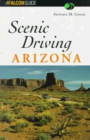 Cover of: Scenic Driving Arizona | Stewart M. Green