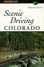 Cover of: Scenic Driving Colorado | Stewart M. Green